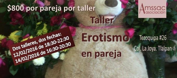 Taller Erotismo en pareja 2016 slide 2