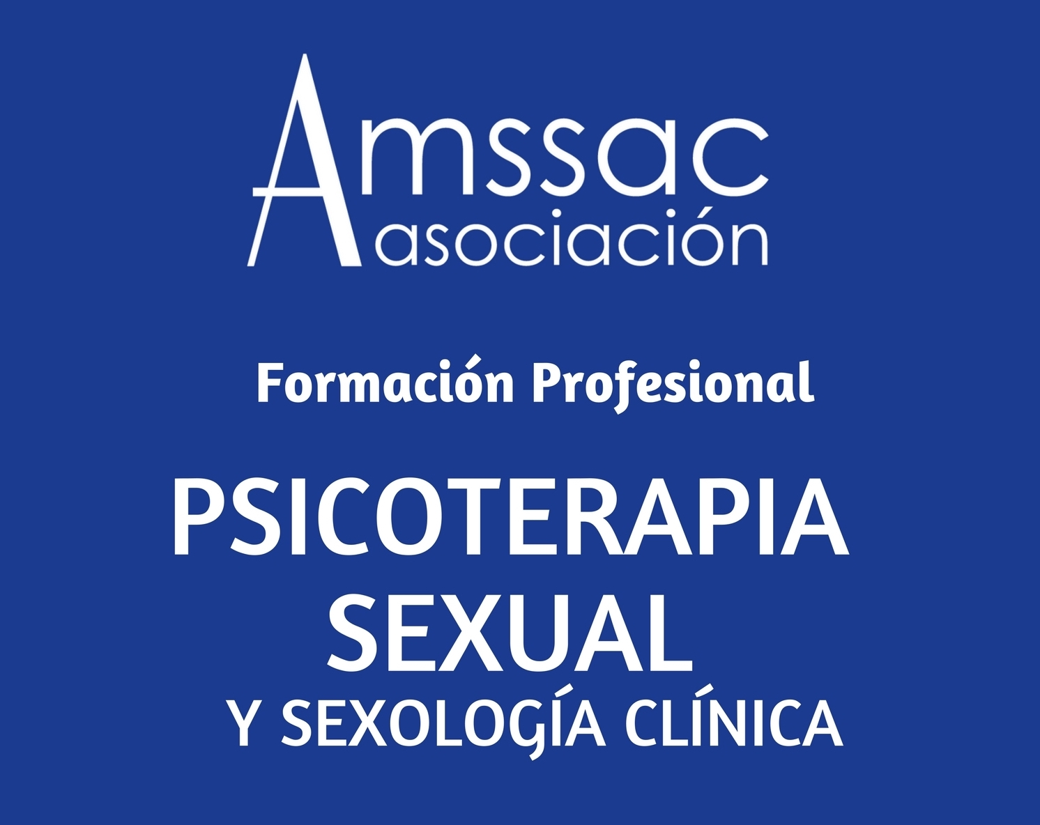 Formación Profesional en Psicoterapia Sexual y Sexología Clínica ...